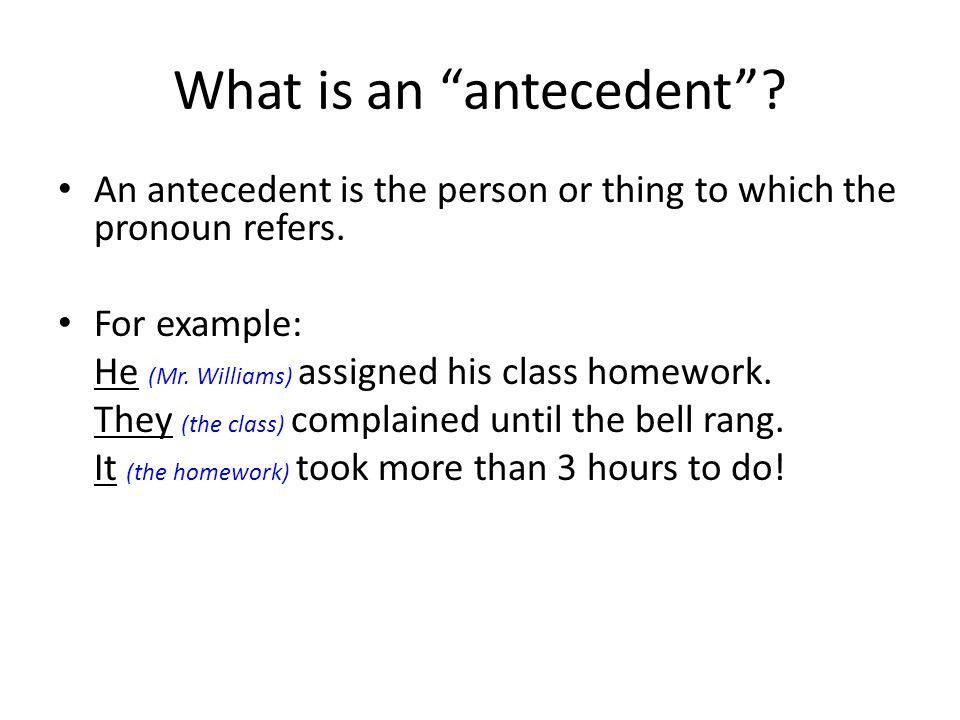 Pronoun Antecedent Agreement. What is a pronoun? A pronoun is a ...