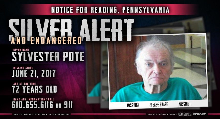 MISSING PERSON • Sylvester Pote • Reading, Pennsylvania • 72 Years Old