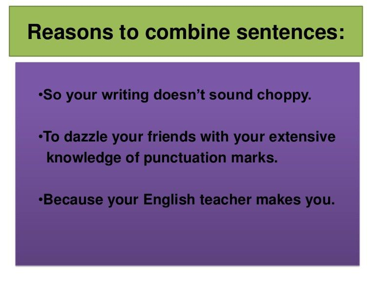 Combining sentences with semicolons and commas