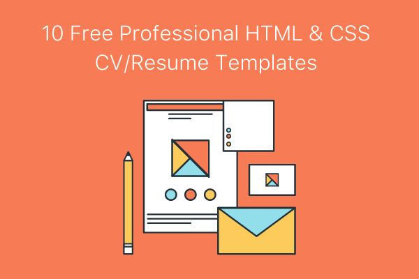10 Free Professional HTML & CSS CV/Resume Templates