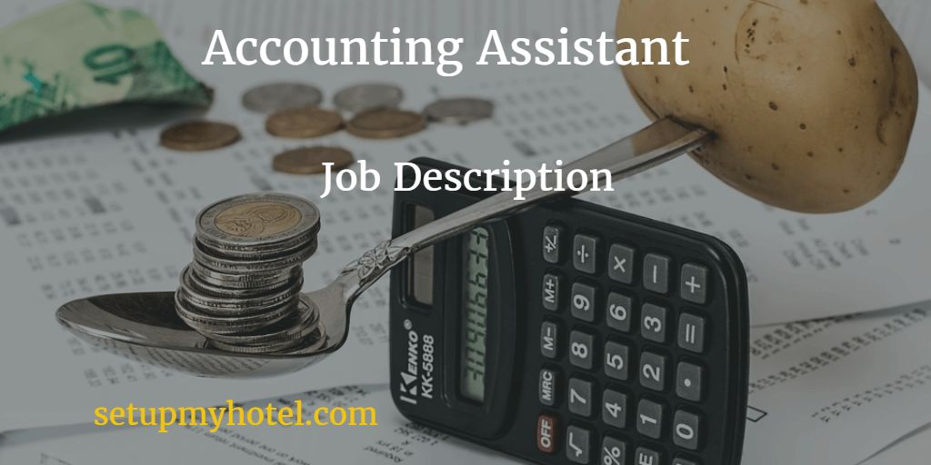 Hotel Accounting Assistant / Finance Clerk Job Description