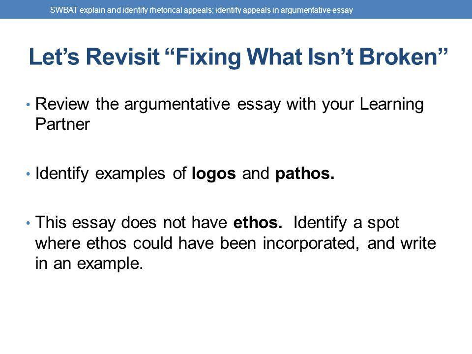 RHETORICAL APPEALS Ethos, Pathos, Logos SWBAT explain and identify ...