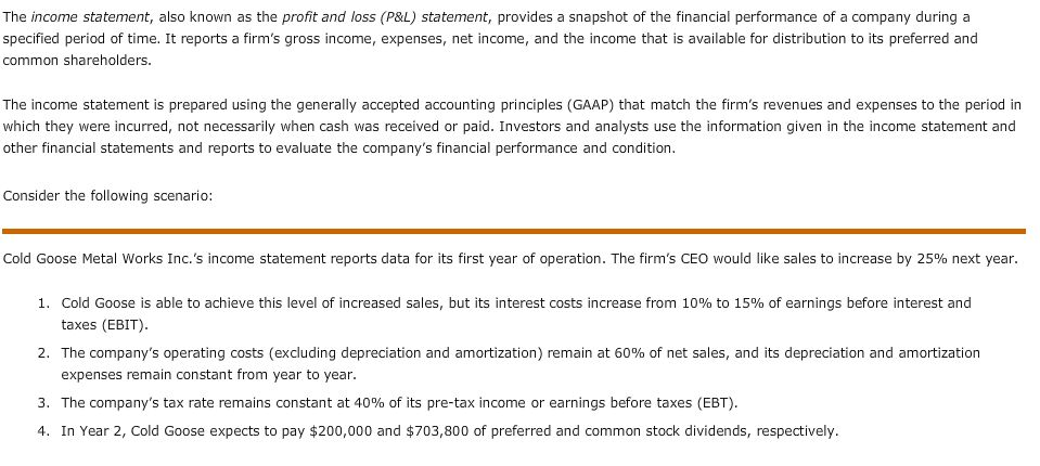 The Income Statement, Also Known As The Profit And... | Chegg.com