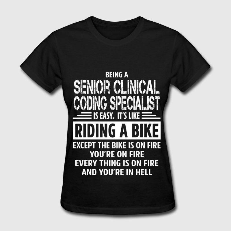 Senior Clinical Coding Specialist T-Shirt | Spreadshirt