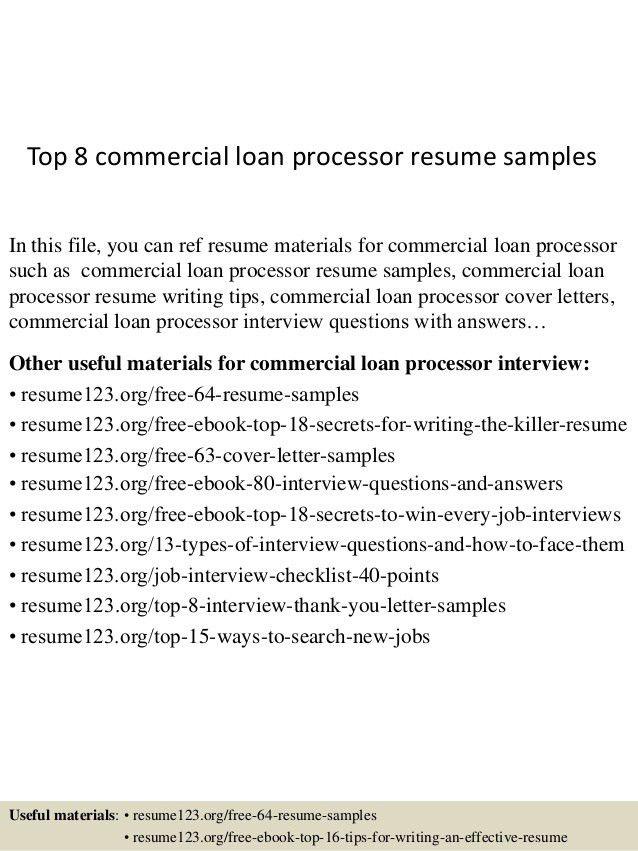 top-8-commercial-loan-processor-resume-samples-1-638.jpg?cb=1432732251