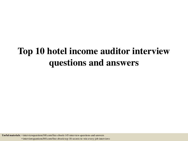top10hotelincomeauditorinterviewquestionsandanswers-150608024115-lva1-app6891-thumbnail-4.jpg?cb=1433731322