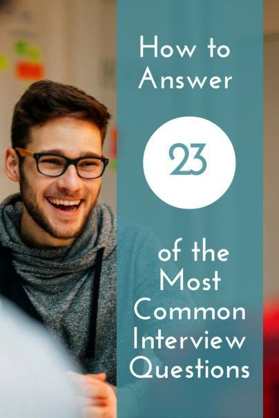 to Answer 23 of the Most Common Interview Questions