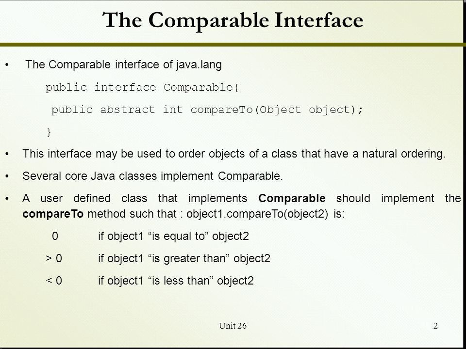 Unit 261 Introduction to Searching and Sorting Comparable ...