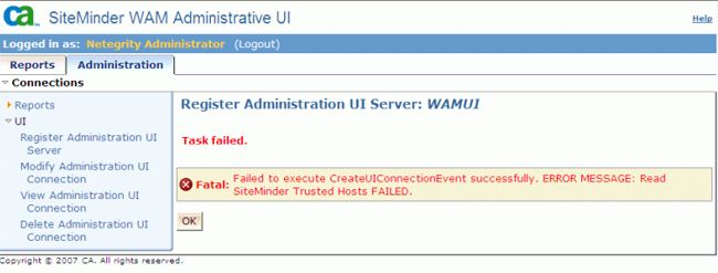 Unable to register Policy Server Connection in SiteMinder R12 WAM ...