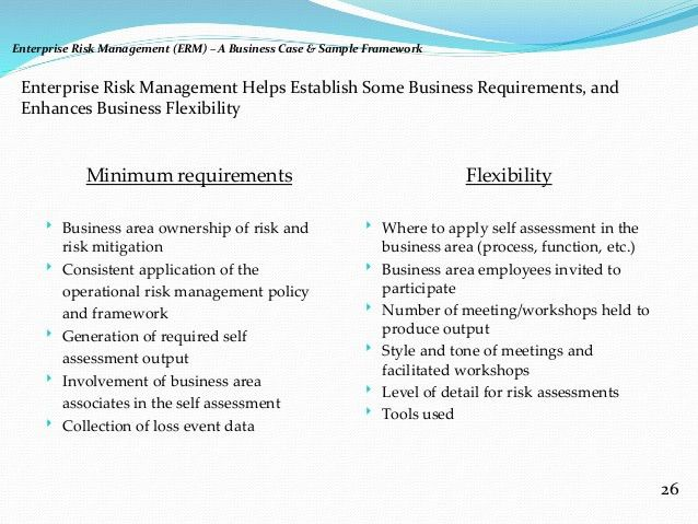 Enterprise Risk Management (ERM) – A Business Case & Sample Framework