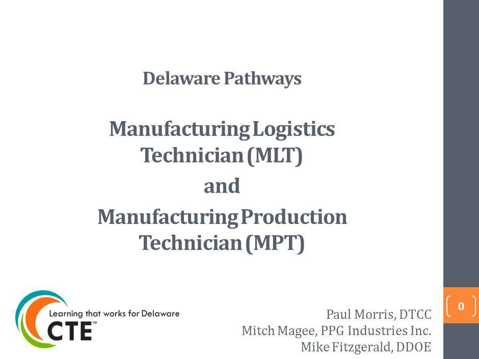 Delaware Pathways Manufacturing Logistics Technician (MLT) and ...
