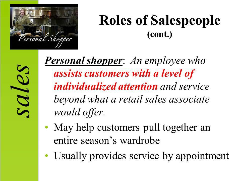 Sales UNIT E SELLING FASHION 5.01 Explain selling in the retail ...