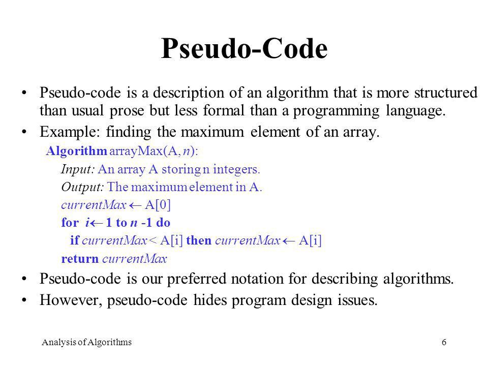Analysis of Algorithms1 Running Time Pseudo-Code Analysis of ...