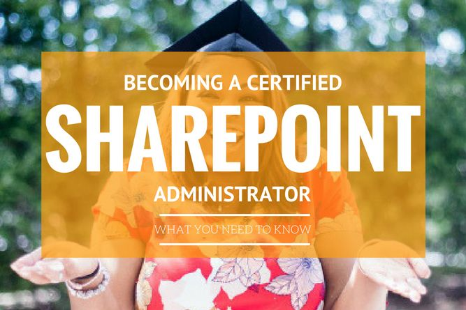 How to Become a Certified SharePoint Administrator