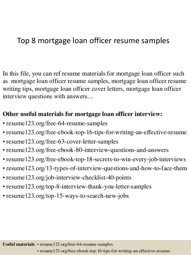 top-8-mortgage-loan-officer-resume-samples-1-638.jpg?cb=1428500107