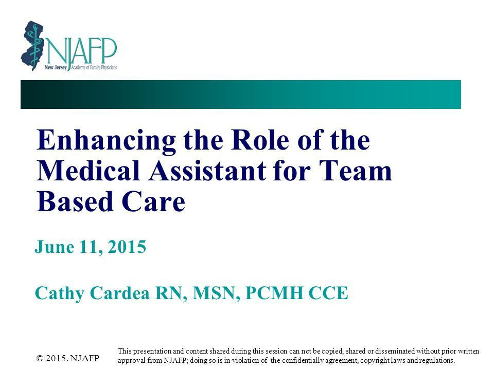 Enhancing the Role of the Medical Assistant for Team Based Care ...