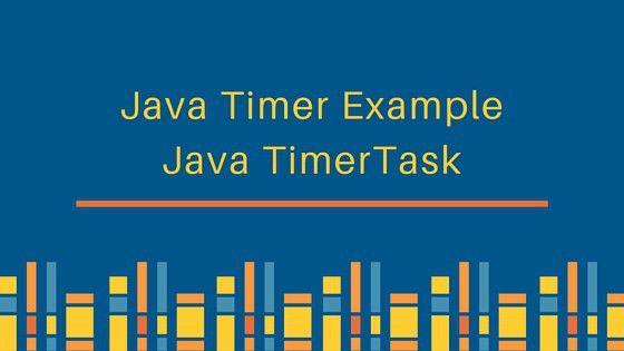 Java Timer TimerTask Example - JournalDev