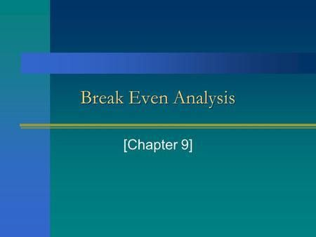 Define Breakeven Analysis 70 | Samples.csat.co