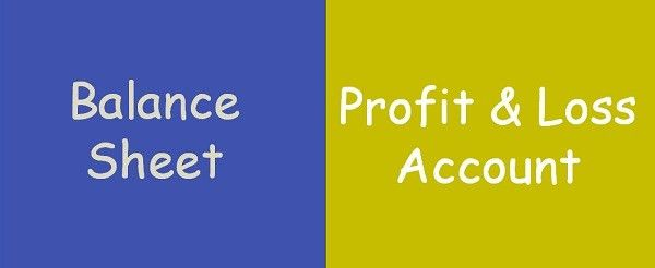 Difference Between Balance Sheet and Profit & Loss Account (with ...
