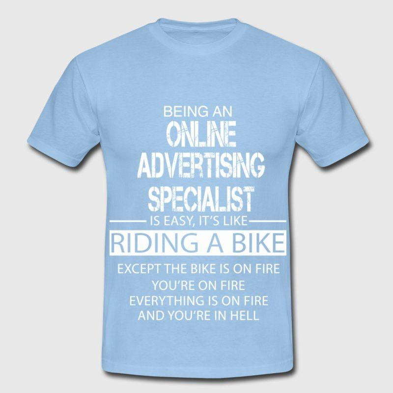 Online Advertising Specialist T-Shirt | Spreadshirt