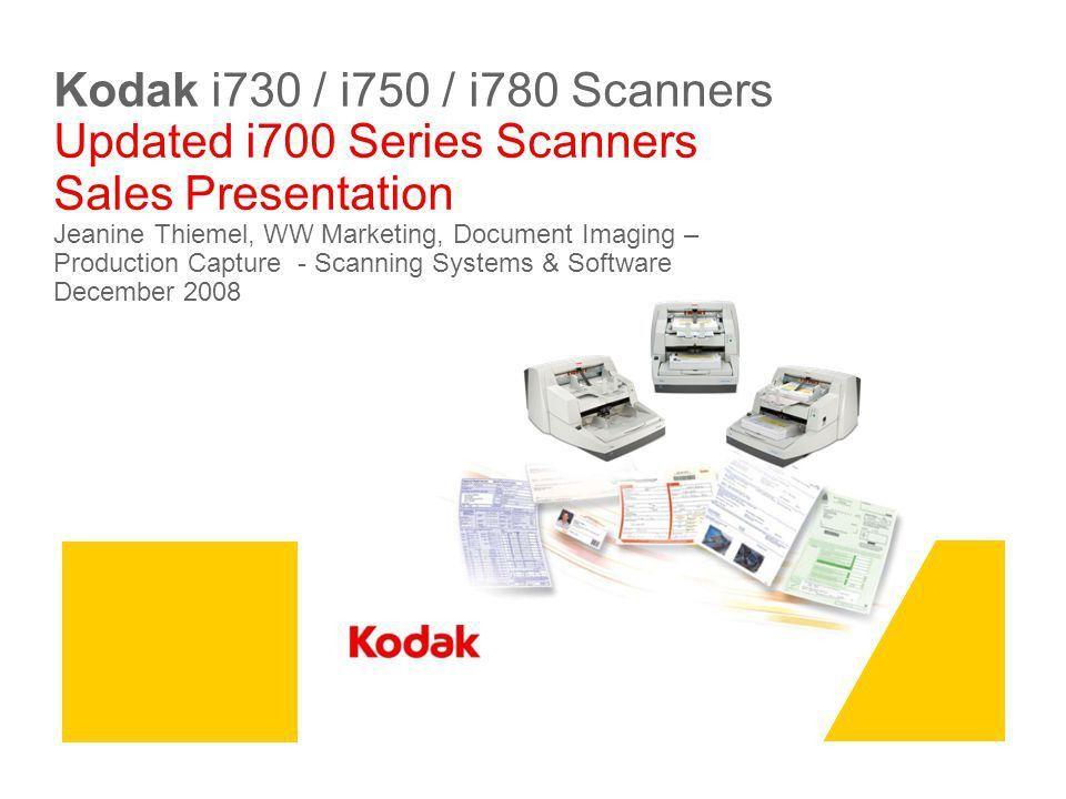 Kodak i730 / i750 / i780 Scanners Updated i700 Series Scanners ...