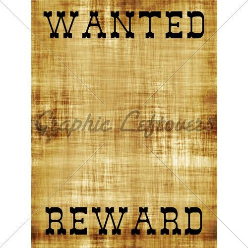 7 Best Images of Wild West Wanted Template - Old Wild West Wanted ...