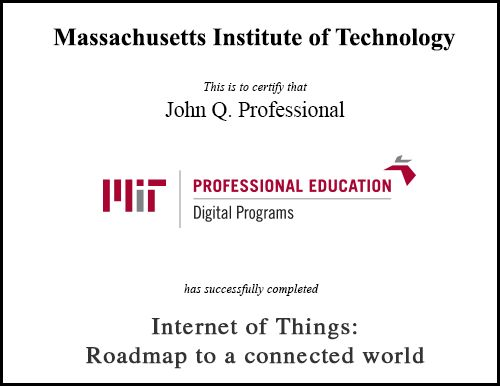Internet of Things: Roadmap to a Connected World | MIT xPro
