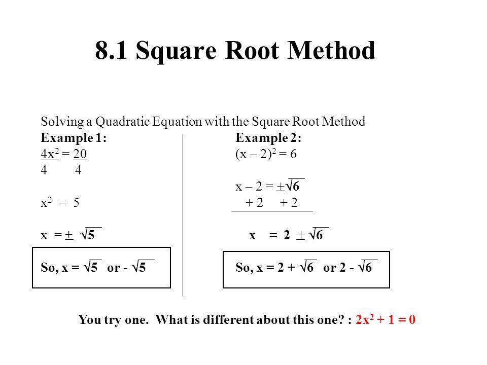 Ch8 Quadratic Equation Solving Methods General Form of Quadratic ...