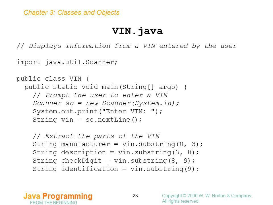 Chapter 3: Classes and Objects Java Programming FROM THE BEGINNING ...