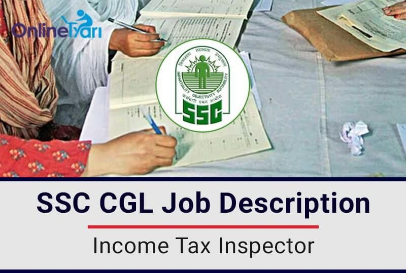 SSC CGL: Income Tax Inspector Job Profile, Salary, Pay Scale ...