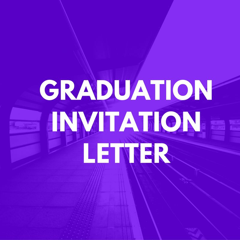 Graduation Invitation Letter for UK visa - Invitation Letter Sample