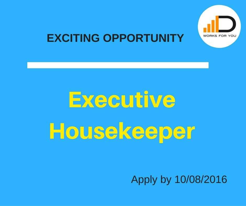 Job Vacancy - Executive Housekeeper - Duma Works Blog