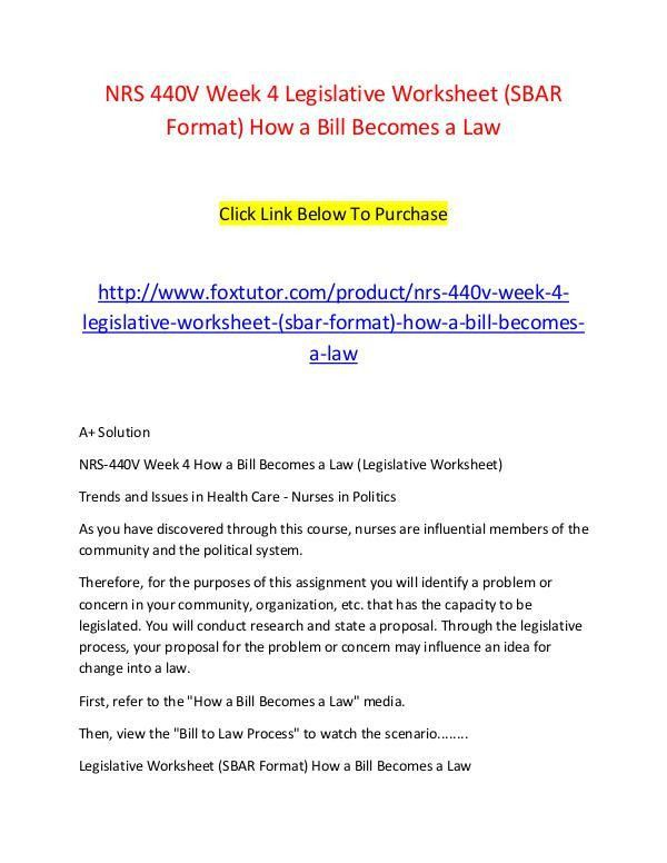 NRS 440V Week 4 Legislative Worksheet (SBAR Format) How a Bill ...