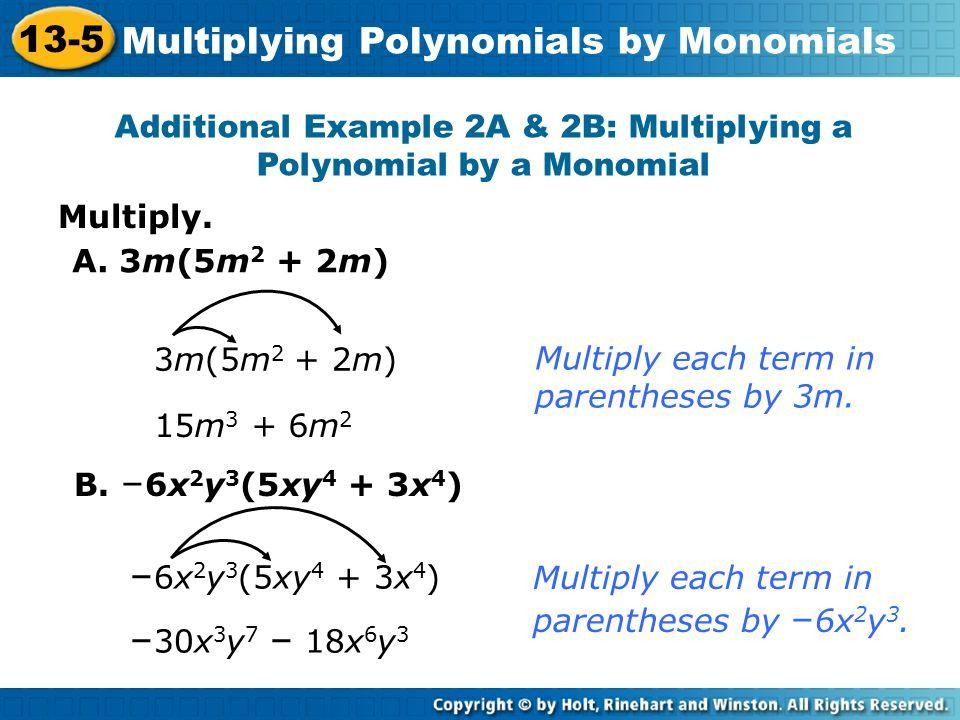 Multiplying Polynomials by Monomials - ppt download