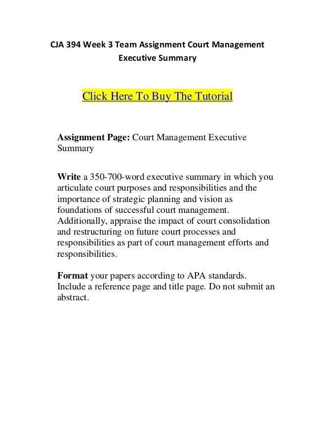 Cja 394 week 3 team assignment court management executive summary