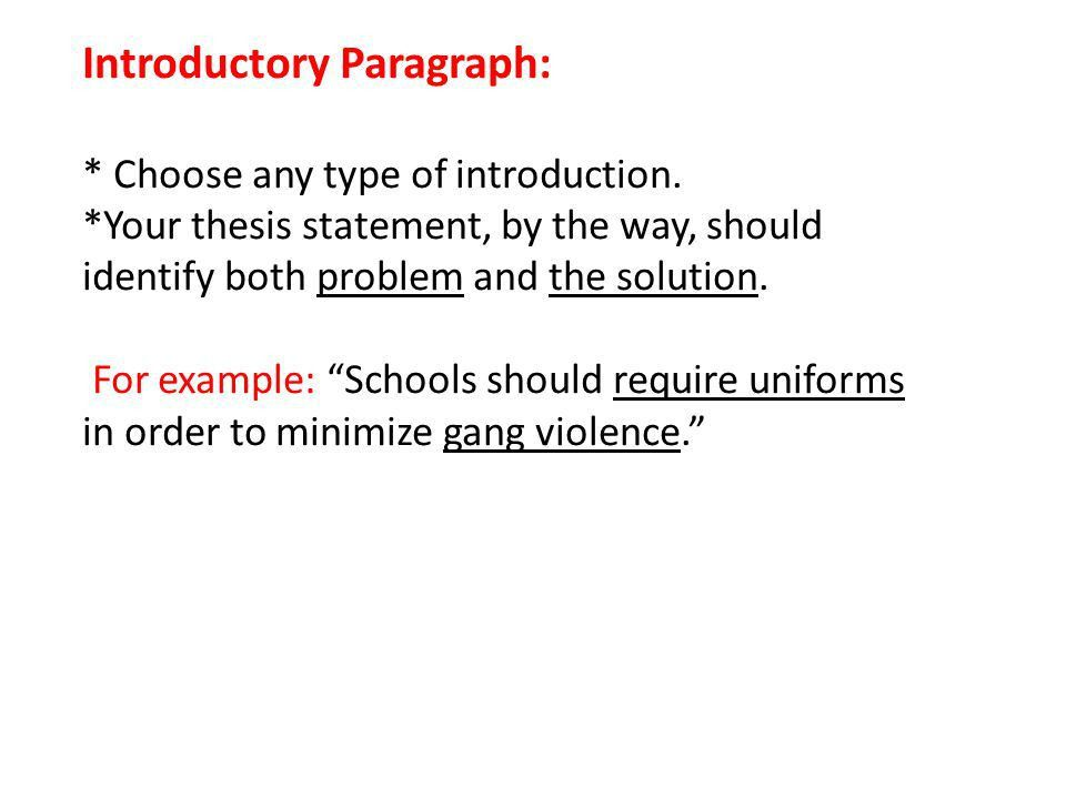 The Problem- Solution Essay. Introductory Paragraph: * Choose any ...