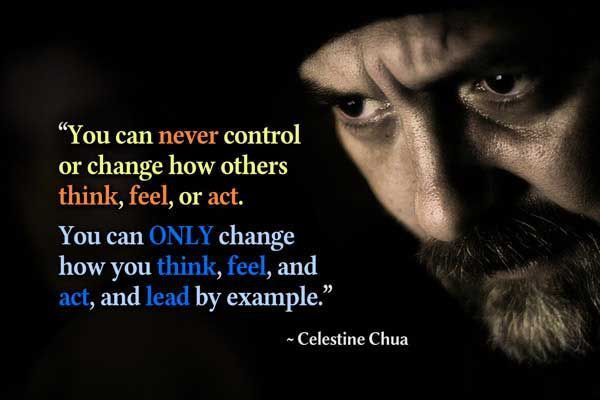 Family Quotes - You can never control or change how others think ...