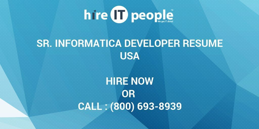 Sr. Informatica Developer Resume - Hire IT People - We get IT done