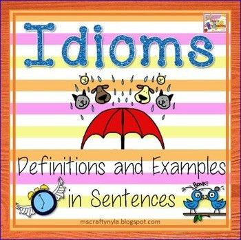 Idiom Posters with Pictures, Definitions and Examples by Nyla's ...