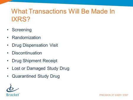 Drug Management and IXRS training - ppt download