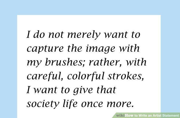 4 Ways to Write an Artist Statement - wikiHow