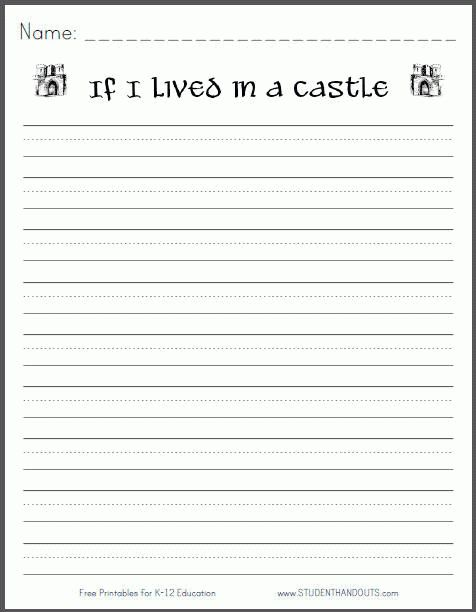 If I lived in a castle... Free Printable Writing Prompt | Primary ...