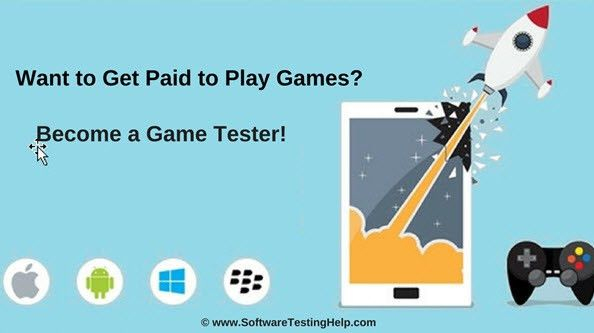 Want to Get Paid to Play Games? Become a Game Tester! — Software ...