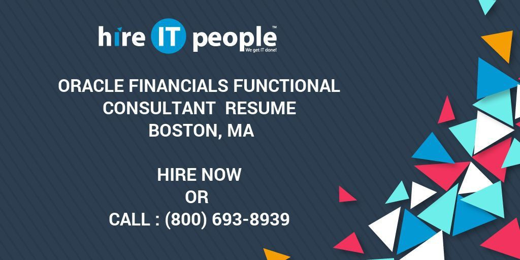 Oracle Financials Functional Consultant Resume Boston, MA - Hire ...