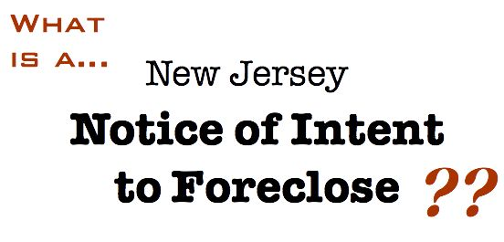 What is the New Jersey Notice of Intent to Foreclose?