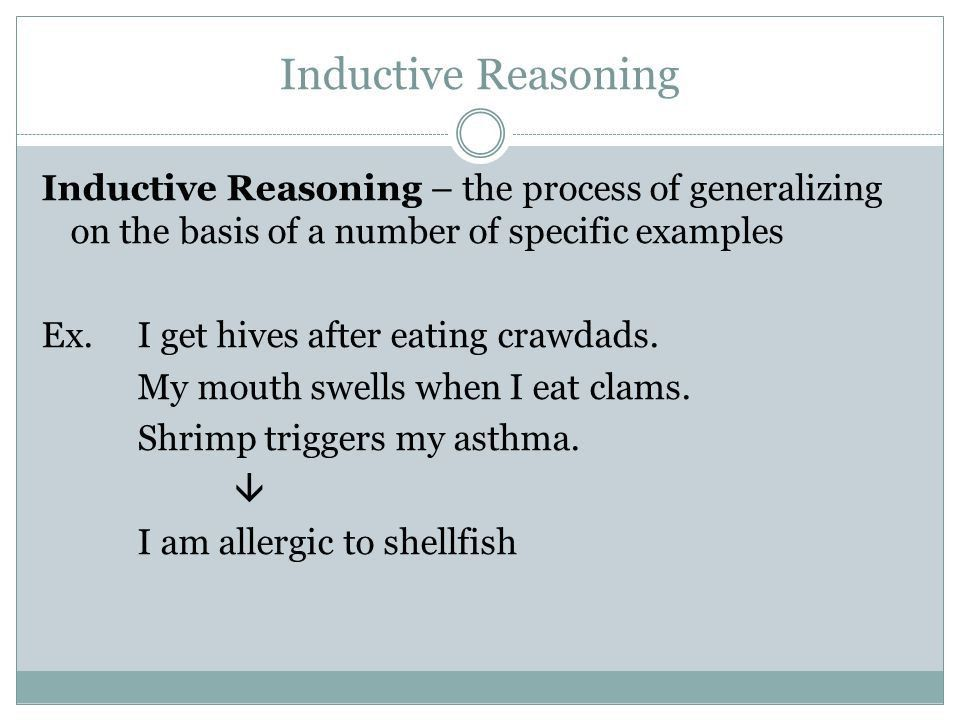 Structuring Arguments. Inductive Reasoning Inductive Reasoning ...