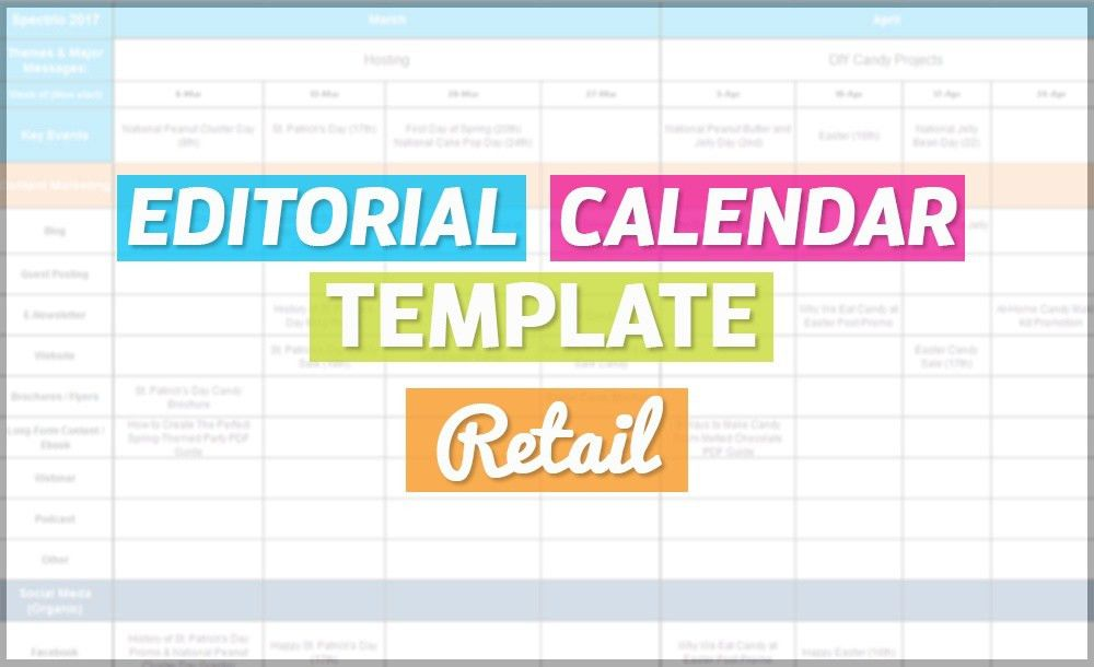 How to Create An Editorial Calendar--Retail [Free Template]