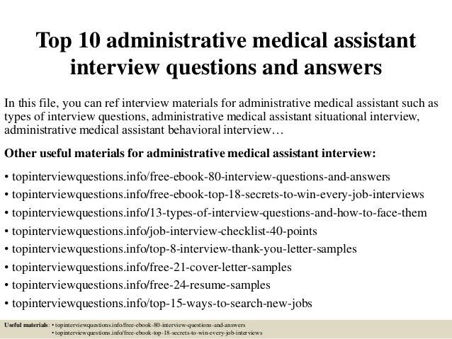 Top 10 administrative medical assistant interview questions and answe…