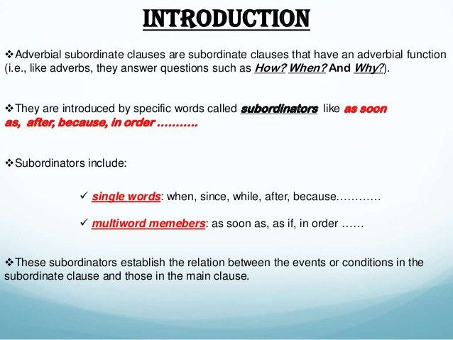 Adverbial subordinate clauses