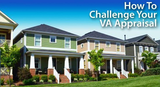 How To Appeal Your VA Home Loan Appraisal